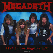 Megadeth - Live in Los Angeles