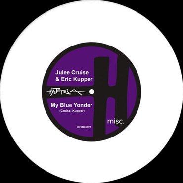 Julee Cruise & Eric Kupper - My Blue Yonder / Satisfied