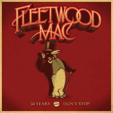 Fleetwood Mac - BOX SET 50 Years Don't stop