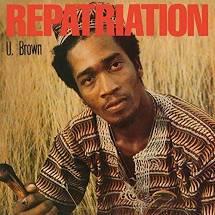 U Brown - Repatriation
