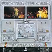 Bob Marley & The Wailers - Babylon By Bus