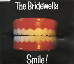 The Bridewells  - Smile