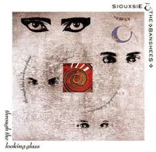Siouxsie and the Banshees - Through The Looking Glass