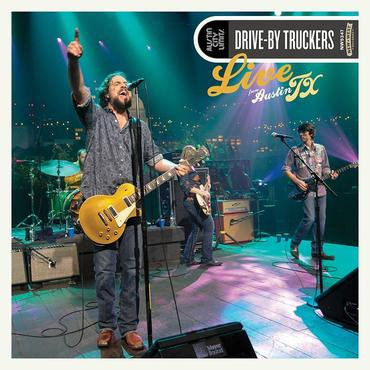 Drive-By Truckers - Live From Austin