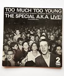 The Specials - Too much too young