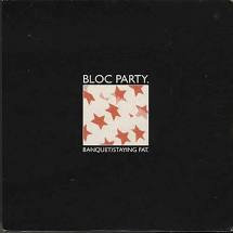 Bloc party - Banquet