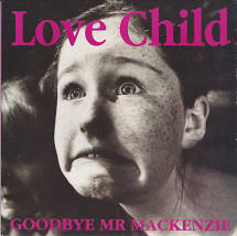 Goodbye Mr McKenzie - Love child