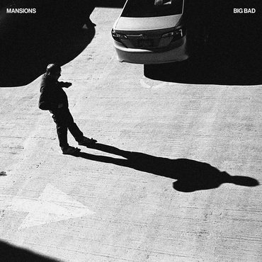 Mansions - Big Bad