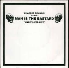 Charred remains - Uncivilized live