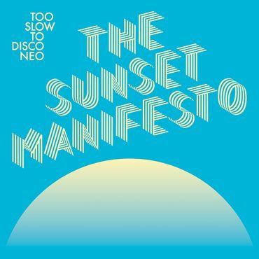 The Sunset Manifesto - Various