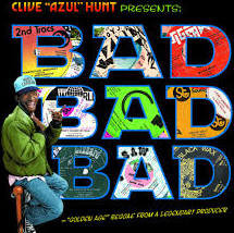 Clive 'Azul' Hunt - Bad Bad Bad