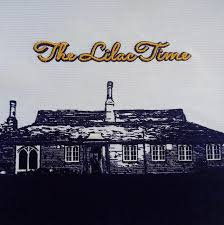 The Lilac Time - Return To Us