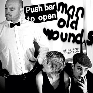 Belle and Sebastian - Push Barman To Open Old Wounds (Deluxe edition)