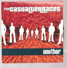 The casual terraces - Another