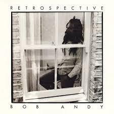 Bob Andy - Retrospective