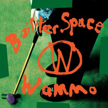 Bailter Space - Wammo