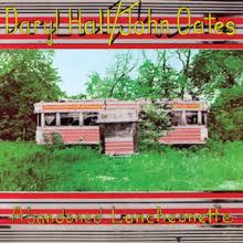 Daryl Hall & John Oates - Abandoned Luncheon