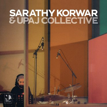 Sarathay Korwar & Upaj Collective - Night Dreamer Direct-to-Disc Sessions