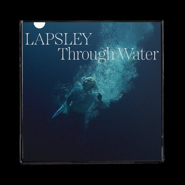 Låpsley - Through water