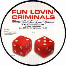Fun lovin'criminals - The fun lovin' criminal