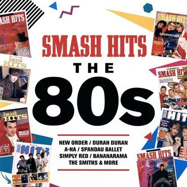Smash Hits The 80s - Various