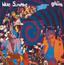Blue Sunshine - The Glove