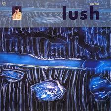 Lush - Mad love