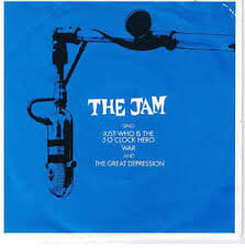 The Jam - Just Who Is The 5 O'clock Hero