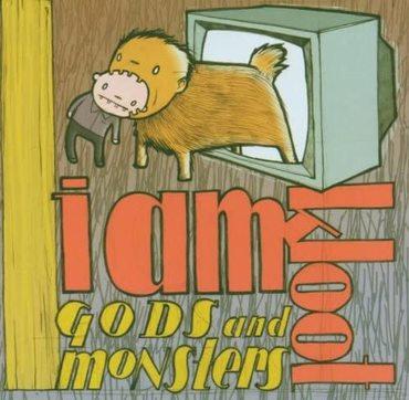 I Am Kloot - Gods & Monsters