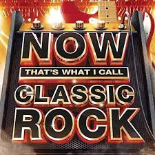 Now That's What I Call Classic Rock - Various