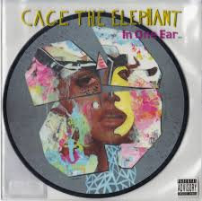 Cage the elephant - In one ear