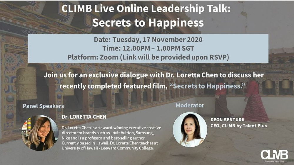 CLIMB live online leadership talk: secrets to happiness with Dr. Loretta Chen