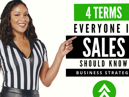 4 Terms Everyone in Sales Should Know