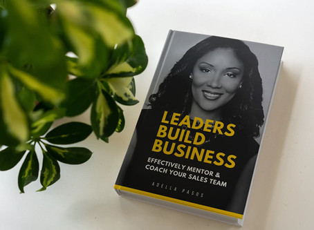 "New Business Book just released ""Leaders Build Business"" by Adella Pasos"