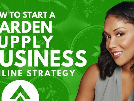 How to Start a Garden Supply Business Online