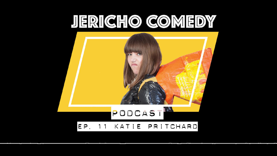 Katie Pritchard on the Jericho Comedy Podcast