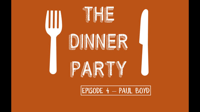 Check out Paul Boyd on The Dinner Party!