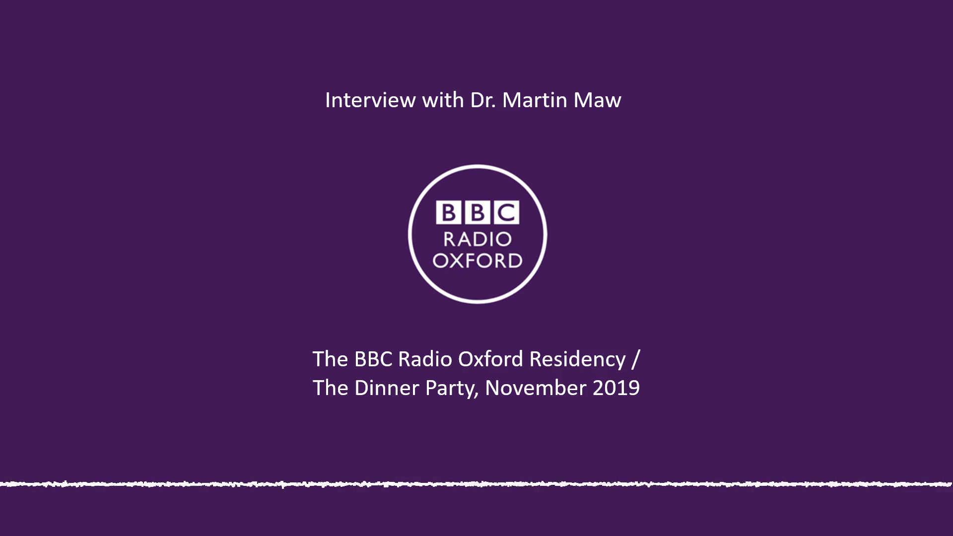 Interview with Dr. Martin Maw