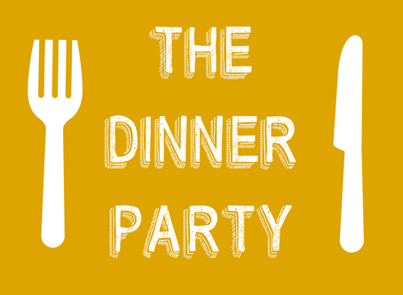 The Dinner Party is live!