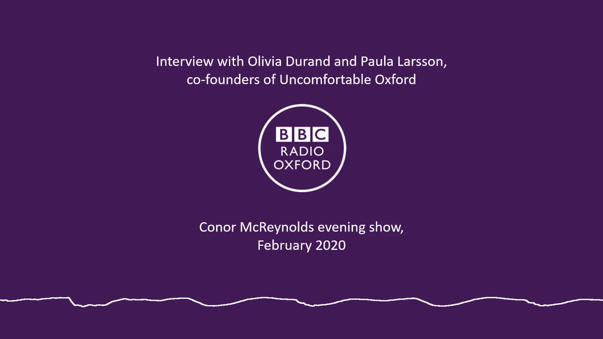 Interview with co-founders of Uncomfortable Oxford