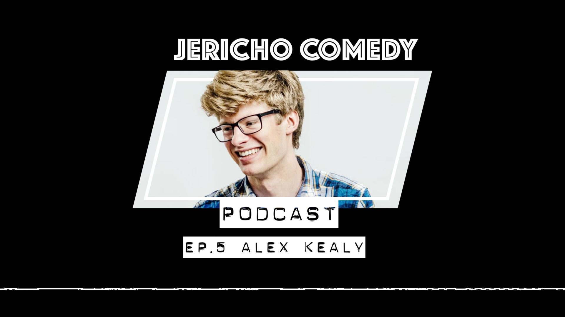 Alex Kealy on the Jericho Comedy Podcast