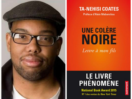 LA COLERE NOIRE DE TA-NEHISI COATES