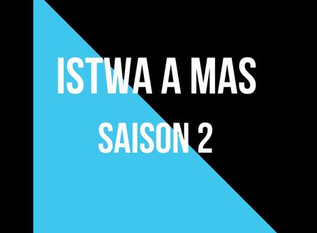 Istwa a Mas saison 2 : la série de reportage sur l'histoire des gwoup a po.