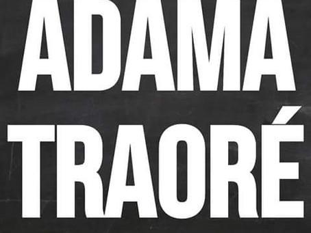 Je suis Adama Traoré et je demande justice !