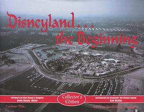Disneyland The Begining Book, Bob Gurr, Rolly Crump, Sam McKim, Carlene Thie, Diane Disney, Blaine Gibson, Harriet Burns,Vintage Disneyland Photos