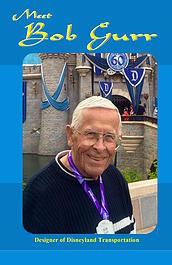Disney Legend Bob Gurr,Bob Gurr DVD, Disneyland