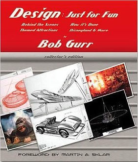 Disney Legend Bob Gurr Book, Design Just For Fun