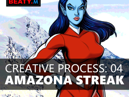 Creative Process 04: Amazona Streak
