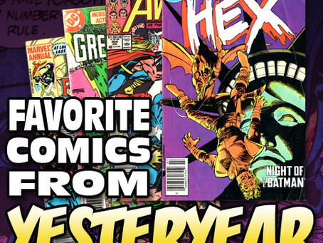 Favorite Comics from Yesteryear 2