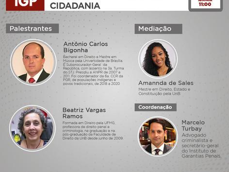 """LIVE IGP: """"O papel do Ministério Público como indutor da cidadania"""""""